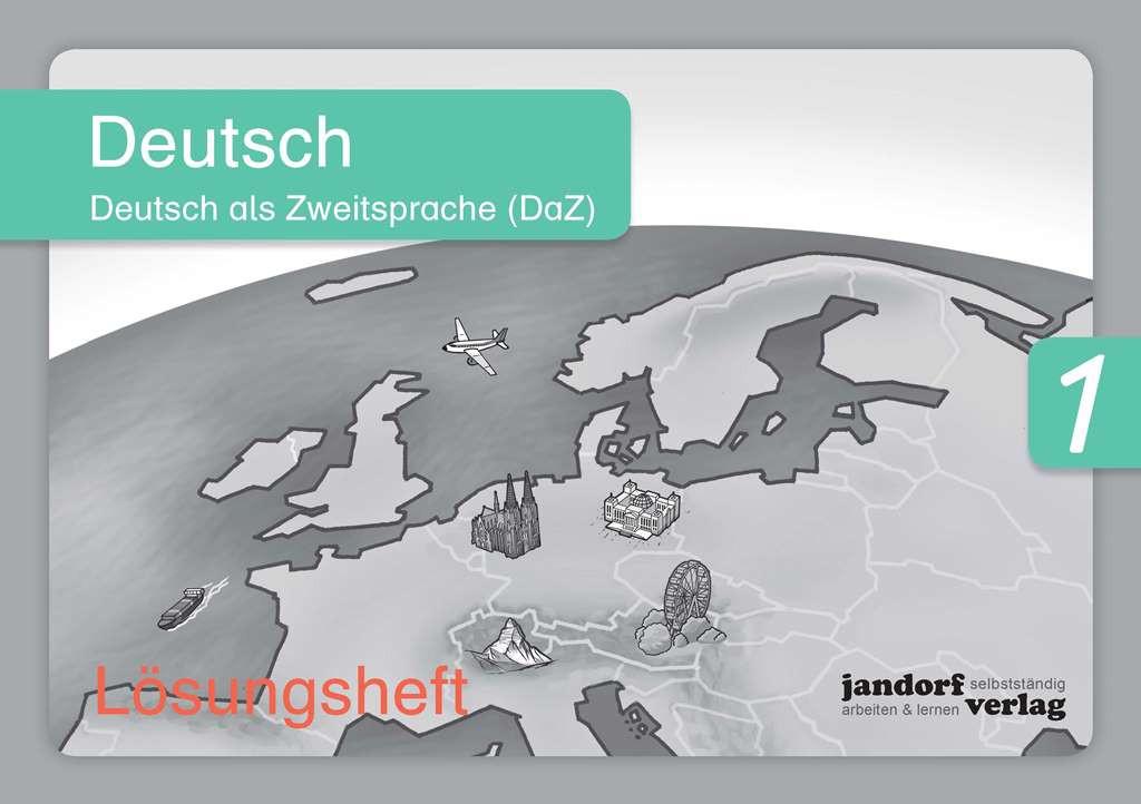 Deutsch 1 (DaZ) Lösungsheft