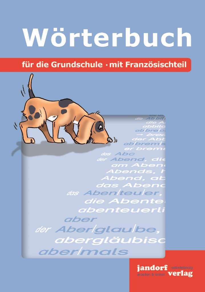 Wörterbuch für die Grundschule (mit Französischteil)