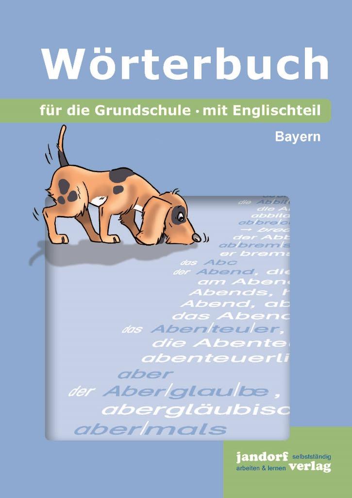 Wörterbuch für die Grundschule, Bayern (mit Englischteil)