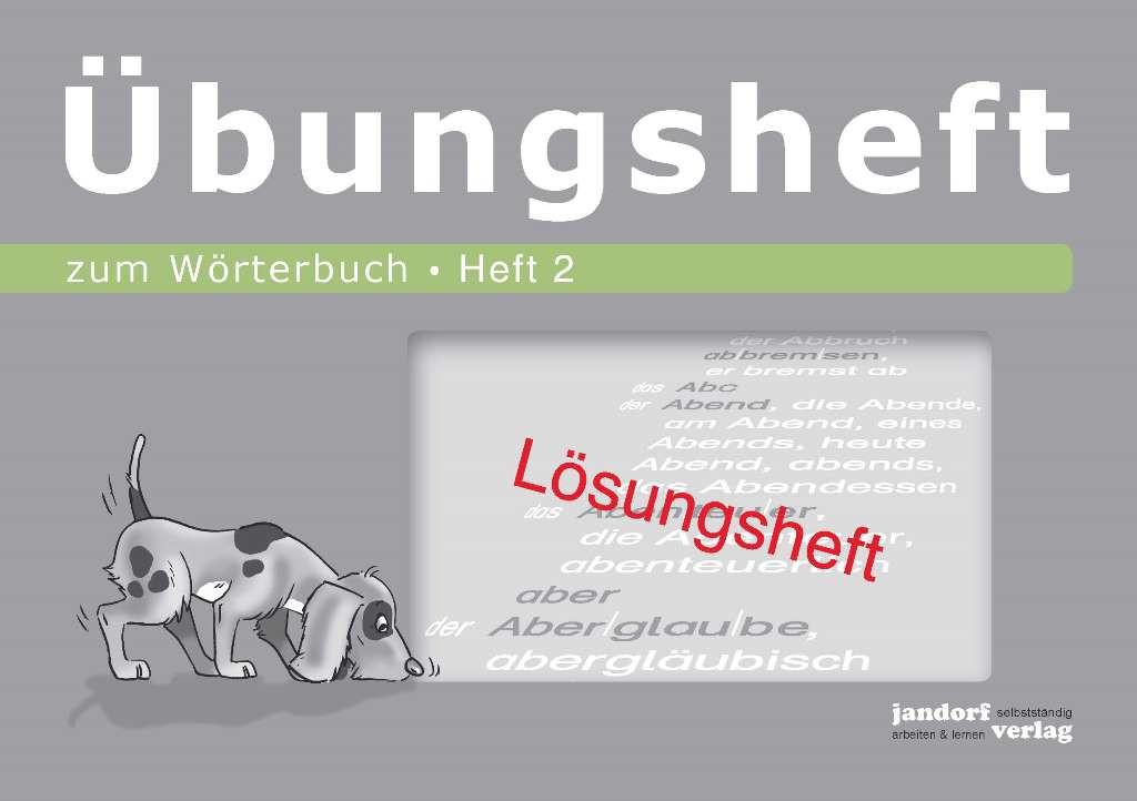Wörterbuchübungsheft 2 (Lösungsheft)