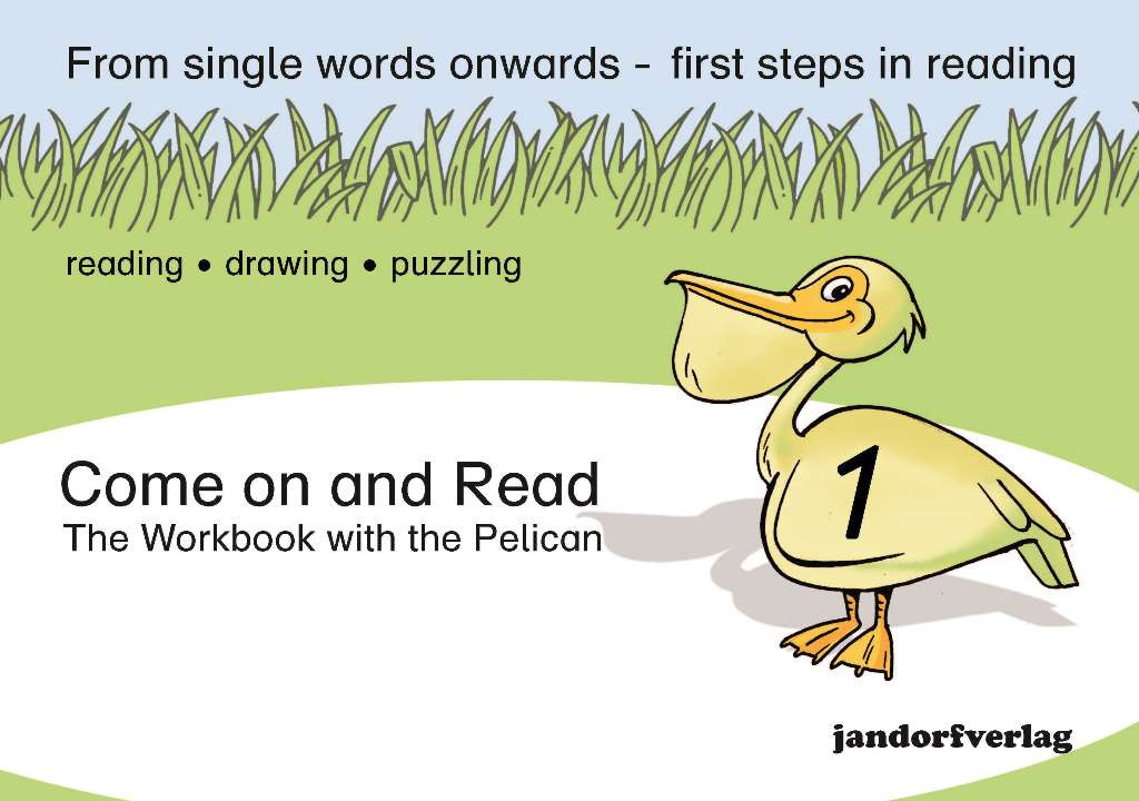 Come on and Read 1 - The Workbook with the Pelican