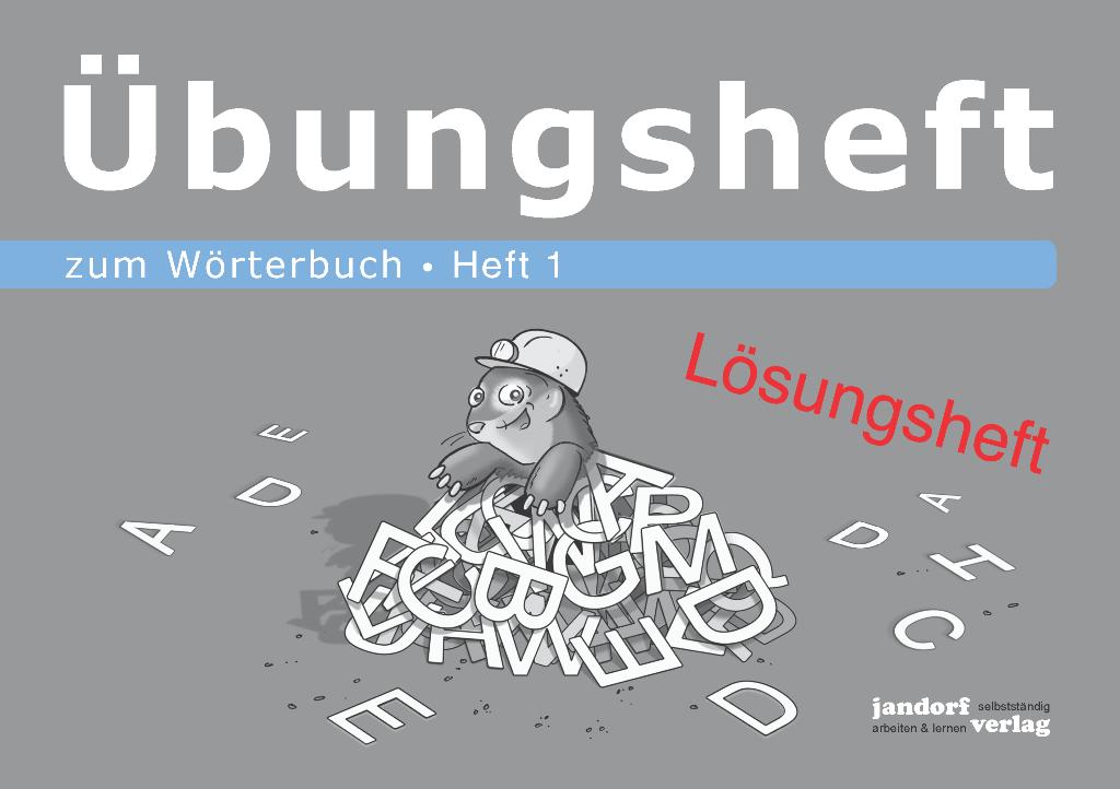 Wörterbuchübungsheft 1 (Lösungsheft)