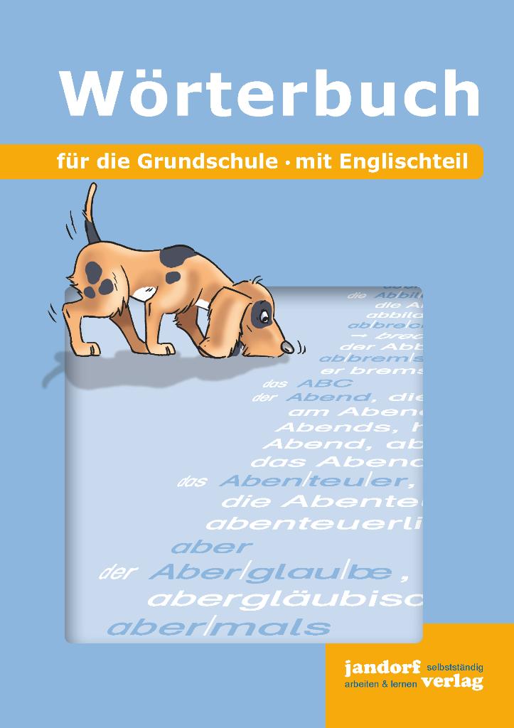Wörterbuch für die Grundschule (mit Englischteil)