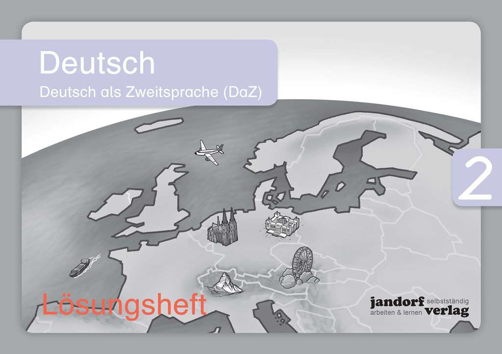 Deutsch 2 (DaZ) Lösungsheft