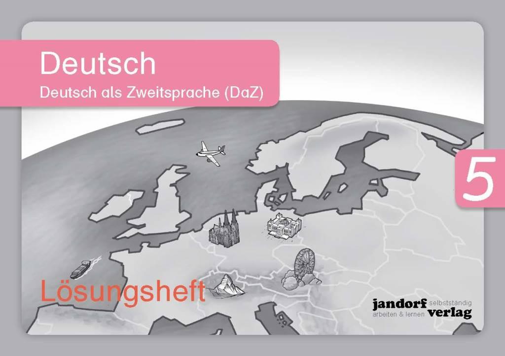 Deutsch 5 (DaZ) Lösungsheft