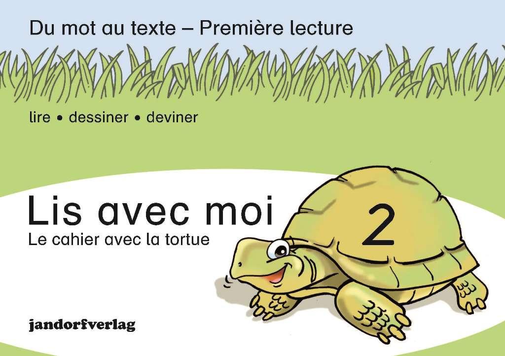Lis avec moi 2 - Le cahier avec la tortue
