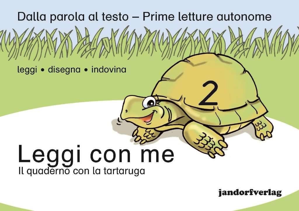 Leggi con me 2 - Il quaderno con la tartaruga